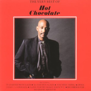 You may remember Hot Chocolate as a British R&B 70′s act that had some ...